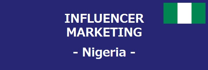 Nigeria Influencer Market: How to Approach